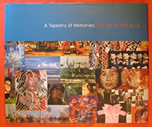 Tapestry of Memories; the Art of Dinh Q. Le