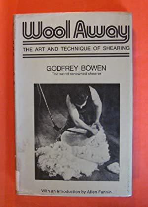 Wool Away: The Art and Technique of Shearing