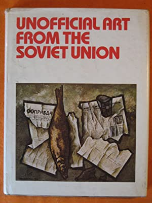 Unofficial Art from the Soviet Union