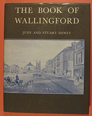 The Book of Wallingford: An Historical Portrait