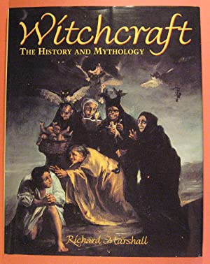 Witchcraft: The History and Mythology