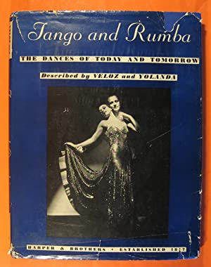 Tango and Rumba: The Dances of Today and Tomorrow