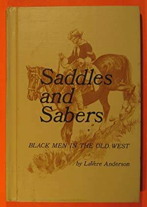 Saddles and Sabers: Black Men in the Old West