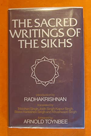 Selections from the Sacred Writings of the: Trilochan Singh (et
