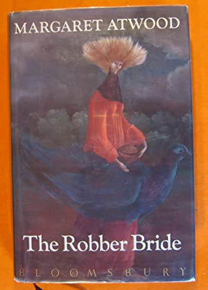 Robber Bride, The: Atwood, Margaret