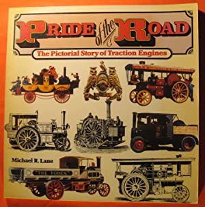 Pride of the Road: The Pictorial Story of Traction Engines