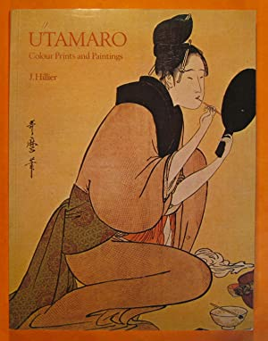 Utamaro: Colour Prints and Paintings