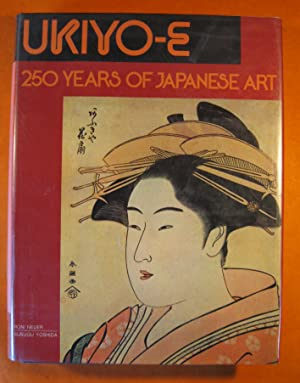 Ukiyo-E: 250 Years of Japanese Art