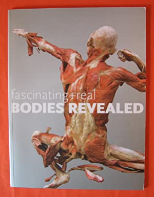 Fascinating + Real Bodies Revealed
