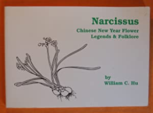 Narcissus: Chinese New Year Flower Legends and Folklore