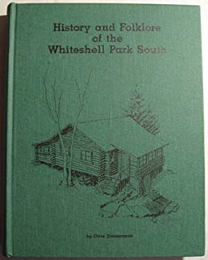 History and Folklore of the Whiteshell Park South