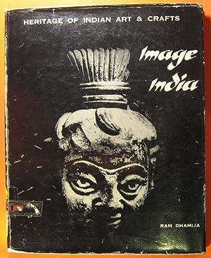 Image India: Heritage of Indian Art & Crafts: Dhamija, Ram