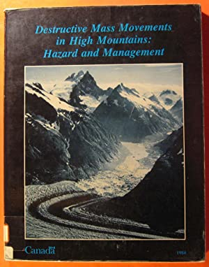 Destructive Mass Movements in High Mountains: Hazard and Management