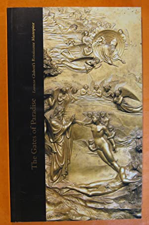 The Gates of Paradise: Morenzo Ghiberti's Renaissance Masterpiece