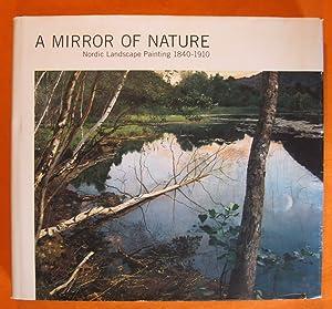 A Mirror of Nature. Nordic landscape painting,: Torsten Gunnarsson; Magne