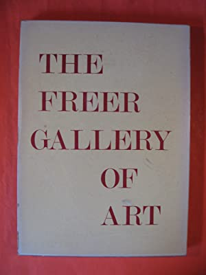 The Freer Gallery of Art I China