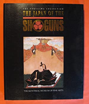The Japan of the Shoguns: The Tokugawa Collection (Montreal Museum of Fine Arts)