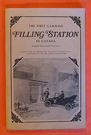 The First Gasoline Filling Station in Canada