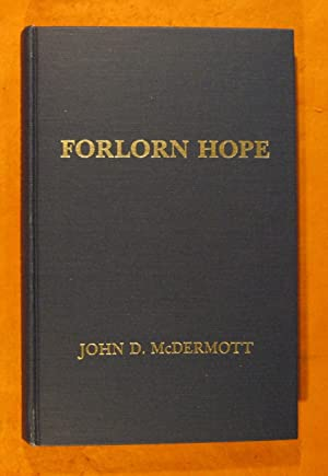 Forlorn Hope: The Battle of White Bird Canyon and the Beginning of the Nez Perce War