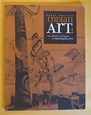 North American Indian Art: Its a Question of Integrity