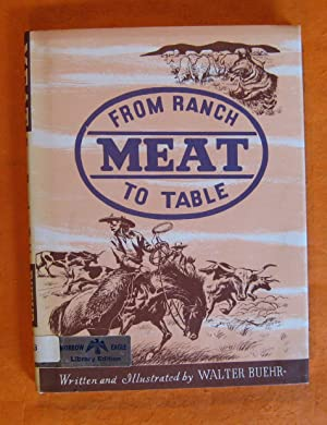 Meat: From Ranch to Table
