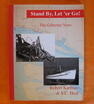 Stand by, Let 'er Go : The Memoirs of a Commercial Fisherman