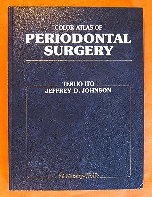 Color Atlas of Periodontal Surgery,: Ito, Teruo; Johnson,
