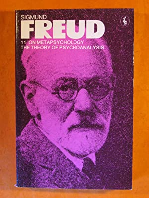 Freud Library 11 : On Metapsychology: The Theory of Psychoanalysis (The Pelican Freud Library Vol...