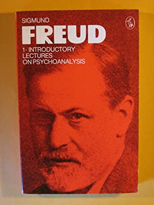 Freud Library 1: Introductory Lectures on Psychoanalysis (The Pelican Freud Library Volume 1)