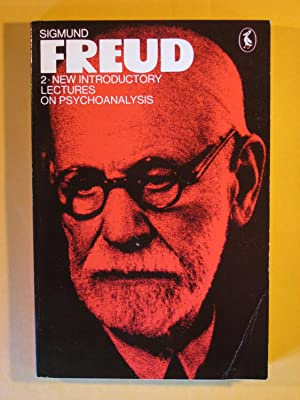 Freud Library 2: New Introductory Lectures on Psychoanalysis (The Pelican Freud Library Volume 10)