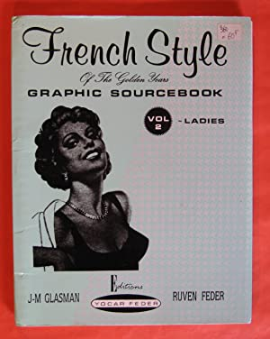 French Style of the Golden Years: Graphic: Glasman, J-M; Ruven
