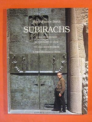 Subirachs: The Hard Desire to Create: Borot, Marie France; Subirachs, Josep Maria