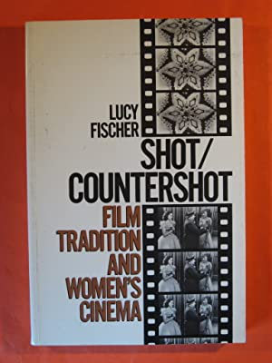 Shot/Countershot: Film Tradition and Women's Cinema (Princeton Legacy Library)