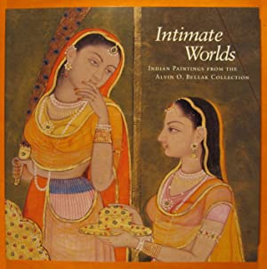 Intimate Worlds: Indian Paintings from the Alvin: Mason, Darielle; Goswamy,