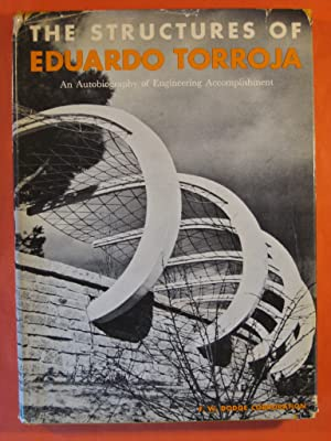 The Structure of Eduardo Torroja: An Autobiography of Engineering Accomplishment
