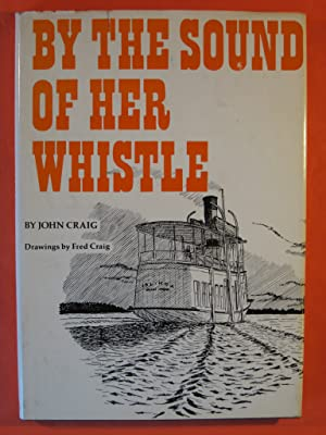 By the Sound of Her Whistle