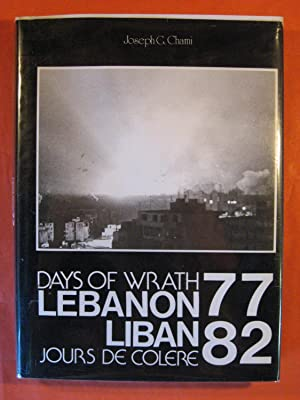 Days of wrath Lebanon 77/82 / Liban Jours De colere 77/82