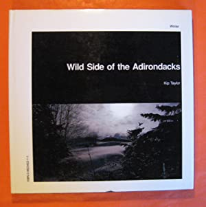 Wild Side of the Adirondacks, Winter-Spring: An Adirondack Park Centennial Edition