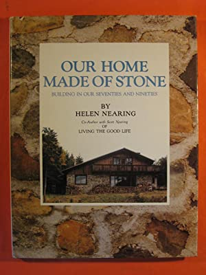 Our Home Made of Stone: Building in our Seventies and Nineties