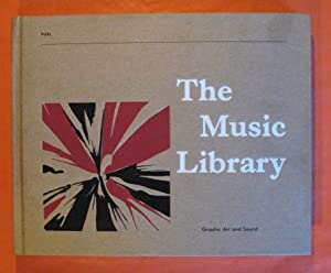 The Music Library: Graphic Art and Sound: Trunk, Jonny