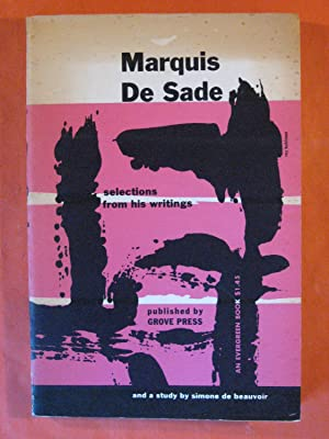 Marquis De Sade: Selections from His Writings