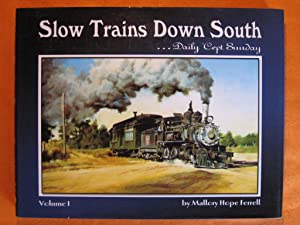 Slow Trains Down South, Vol. 1: Daily 'Cept Sunday: Mallory Hope Ferrell