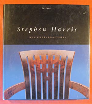 Stephen Harris: Designer, Craftsman