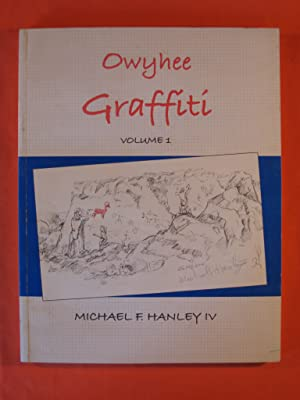 Owyhee Graffiti Volume 1