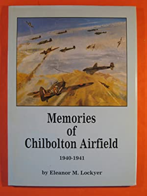 Memories of Chilbolton Airfield 1940-1941