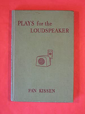 Plays for the Loudspeaker