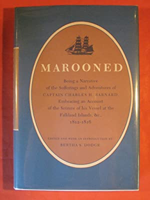 Marooned: Being a Narrative of the Sufferings and Adventures of Captain Charles H. Barnard, Embra...
