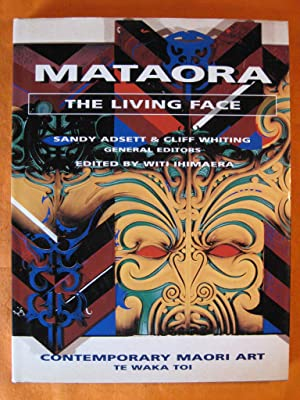Mataora The Living Face: Contemporary Maori Artists