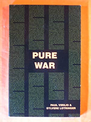 Pure War (Semiotext(e) / Foreign Agents)