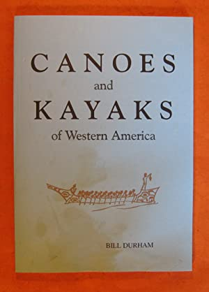 Canoes and Kayaks of Western America